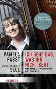 Cover-Bild zu Pabst, Pamela: Ich sehe das, was ihr nicht seht