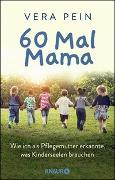 Cover-Bild zu Pein, Vera: 60 Mal Mama