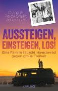 Cover-Bild zu Johannsen, Diana: Aussteigen, einsteigen, los!