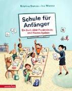 Cover-Bild zu Dumas, Kristina: Schule für Anfänger