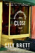 Cover-Bild zu Brett, Lily: Uncomfortably Close