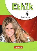 Cover-Bild zu Ethik 4. Schuljahr. Grundschule. Schülerbuch von Brüning, Barbara