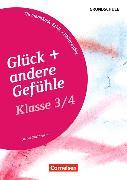 Cover-Bild zu Themenbände Ethik/Philosophie Grundschule 3./4. Klasse. Glück und andere Gefühle von Nachtsheim, Daniel