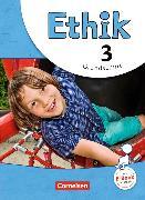Cover-Bild zu Ethik 3. Schuljahr. Schülerbuch von Brüning, Barbara