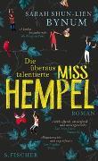 Cover-Bild zu Bynum, Sarah Shun-lien: Die überaus talentierte Miss Hempel