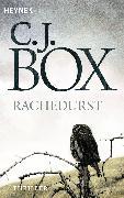 Cover-Bild zu Box, C. J.: Rachedurst (eBook)
