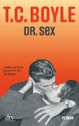 Cover-Bild zu Boyle, T. C.: Dr. Sex