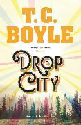 Cover-Bild zu Boyle, T. C.: Drop City