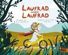 Cover-Bild zu Baltscheit, Martin: Laufrad, mein Laufrad