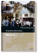 Cover-Bild zu Smart Travelling print UG (Hrsg.): Ein perfektes Wochenende... in Mailand