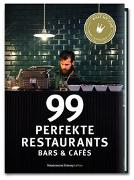 Cover-Bild zu Smart Travelling print UG (Hrsg.): 99 perfekte Restaurants, Bars & Cafés