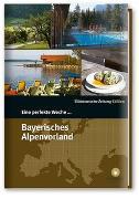 Cover-Bild zu Smart Travelling print UG (Hrsg.): Eine perfekte Woche? im Bayerischen Alpenvorland