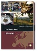 Cover-Bild zu Smart Travelling print UG (Hrsg.): Eine perfekte Woche... in Piemont