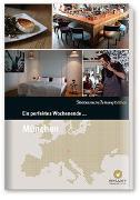 Cover-Bild zu Smart Travelling print UG (Hrsg.): Ein perfektes Wochenende... in München
