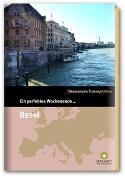 Cover-Bild zu Smart Travelling print UG (Hrsg.): Ein perfektes Wochenende? in Basel