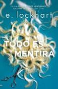 Cover-Bild zu Lockhart, E.: Todo es mentira / Genuine Fraud