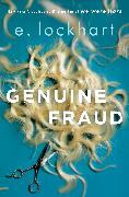 Cover-Bild zu Lockhart, E.: Genuine Fraud