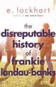 Cover-Bild zu Lockhart, E.: The Disreputable History of Frankie Landau-Banks