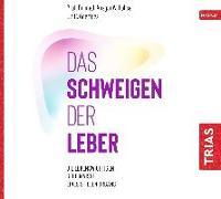 Cover-Bild zu Lohse, Ansgar W.: Das Schweigen der Leber