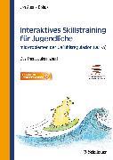 Cover-Bild zu Interaktives Skillstraining für Jugendliche mit Problemen der Gefühlsregulation (DBT-A) von von Auer, Anne Kristin (Hrsg.)