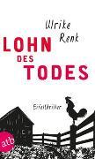 Cover-Bild zu Renk, Ulrike: Lohn des Todes