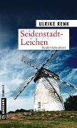 Cover-Bild zu Renk, Ulrike: Seidenstadt-Leichen