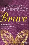 Cover-Bild zu Armentrout, Jennifer L.: Brave - Eine Liebe zwischen Licht und Dunkelheit