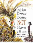 Cover-Bild zu Campbell, Marcy: Adrian Simcox Does NOT Have a Horse