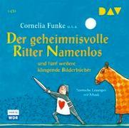 Cover-Bild zu Funke, Cornelia: Der geheimnisvolle Ritter Namenlos und fünf weitere klingende Bilderbücher