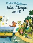 Cover-Bild zu Nöstlinger, Christine: Jeden Morgen um 10