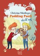 Cover-Bild zu Nöstlinger, Christine: Pudding Pauli deckt auf