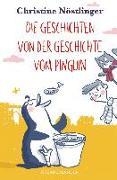 Cover-Bild zu Nöstlinger, Christine: Die Geschichten von der Geschichte vom Pinguin