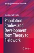 Cover-Bild zu Petit, Véronique (Hrsg.): Population Studies and Development from Theory to Fieldwork