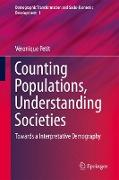 Cover-Bild zu Petit, Véronique: Counting Populations, Understanding Societies