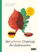 Cover-Bild zu Schomburg, Andrea: Der geheime Ursprung der Redensarten