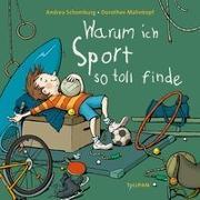 Cover-Bild zu Schomburg, Andrea: Warum ich Sport so toll finde