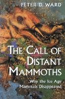 Cover-Bild zu Ward, Peter D.: The Call of Distant Mammoths