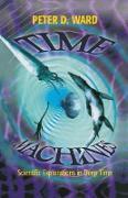 Cover-Bild zu Ward, Peter D.: Time Machines