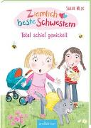 Cover-Bild zu Welk, Sarah: Ziemlich beste Schwestern - Total schief gewickelt (Ziemlich beste Schwestern 5)