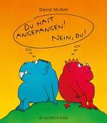 Cover-Bild zu McKee, David: Du hast angefangen - Nein du!