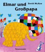 Cover-Bild zu McKee, David: Elmar: Elmar und Großpapa