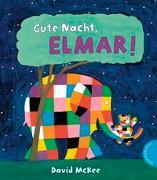 Cover-Bild zu McKee, David: Elmar: Gute Nacht, Elmar!