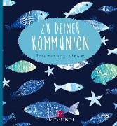 Cover-Bild zu Paxmann, Christine: Zu deiner Kommunion