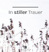 Cover-Bild zu Paxmann, Christine: In stiller Trauer