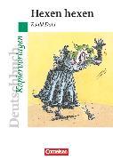 Cover-Bild zu Joist, Alexander: Deutschbuch - Ideen zur Jugendliteratur, Kopiervorlagen zu Jugendromanen, Hexen hexen, Empfohlen für das 6. Schuljahr, Kopiervorlagen