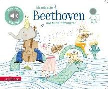 Cover-Bild zu Renon, Delphine (Illustr.): Ich entdecke Beethoven und seine Instrumente - Pappbilderbuch mit Sound (Mein kleines Klangbuch)