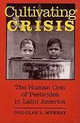 Cover-Bild zu Murray, Douglas L.: Cultivating Crisis