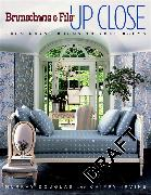 Cover-Bild zu Douglas, Murray: Brunschwig & Fils Up Close: From Grand Rooms to Your Rooms
