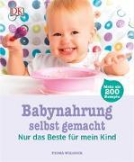 Cover-Bild zu Babynahrung selbst gemacht von Wilcock, Fiona