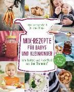 Cover-Bild zu Mix-Rezepte für Babys und Kleinkinder von Reschenhofer, Petra